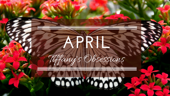 Monthly Obsessions
